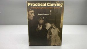 Practical Carving by Robert Dawson