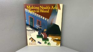Making Noah's Ark Toys In Wood Book